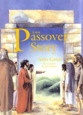 The Passover Story Big Book by Anita Ganeri