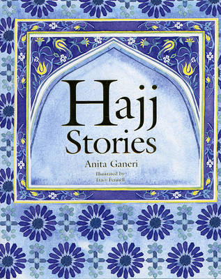 The Haj Story by Anita Ganeri