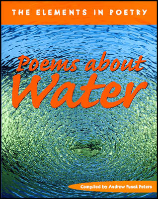 Poems About Water by Andrew Peters