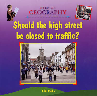 Should the High Street be Closed to Traffic by Julia Roche