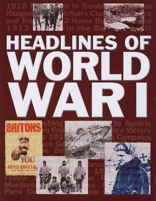 Headlines of World War I by Ken Hills