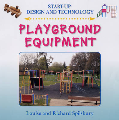 Playground Equipment by Richard Spilsbury