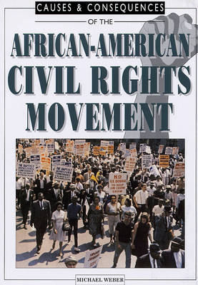 African-American Civil Rights Movements by Michael Webber, Michael Macarthy Morrogh