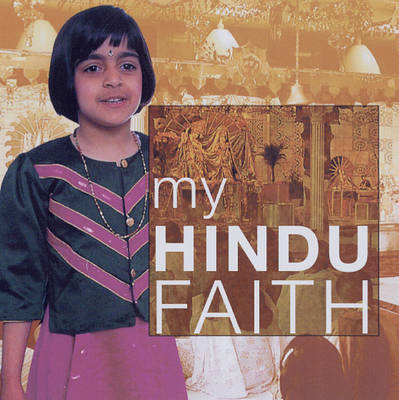 My Hindu Faith by Anita Ganeri