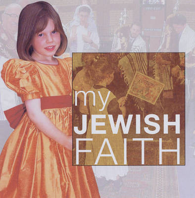 My Jewish Faith by Anne Clark
