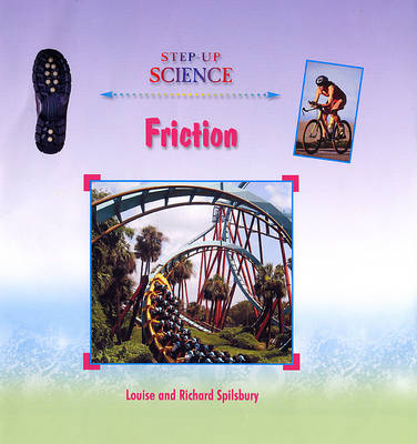 Friction by Louise A Spilsbury