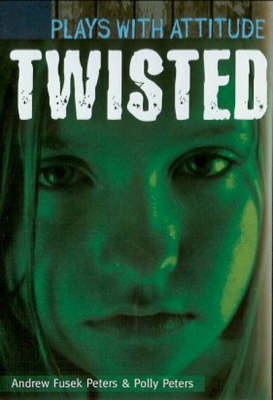 Twisted by Andrew Peters, Polly Peters