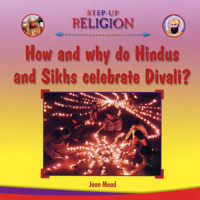 How and Why Do Hindus Celebrate Divali? by Jean Mead