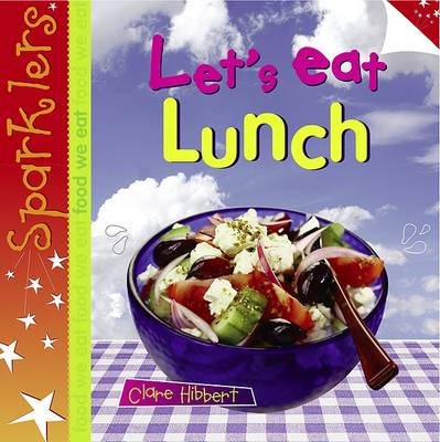 Let's Eat Lunch by Clare Hibbert