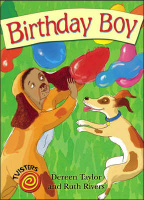 Birthday Boy by Dereen Taylor
