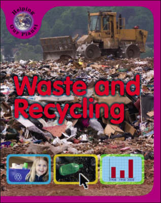 Waste and Recycling by Sally Morgan