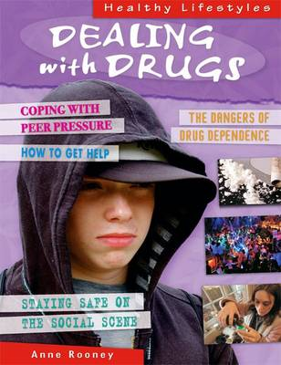 Dealing with Drugs by Anne Rooney