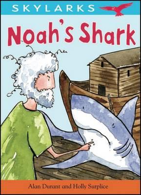 Noah's Shark by Alan Durant
