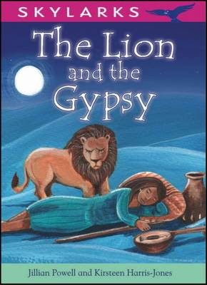 The Lion and the Gypsy by Jillian Powell