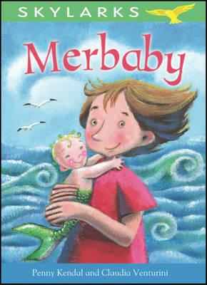 Merbaby by Penny Kendal