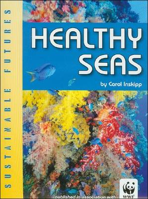 Healthy Seas by Carol Inskipp