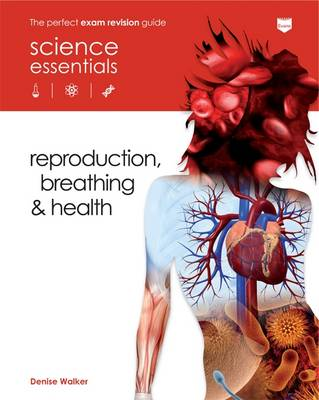 Reproduction, Breathing and Health by Denise Walker