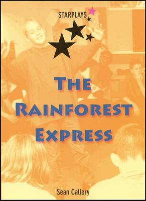 The Rainforest Express by Sean Callery