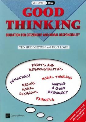 Good Thinking by Ted Huddleston, Don Rowe
