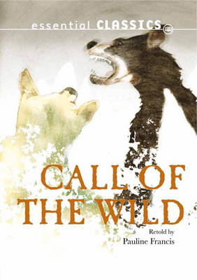 Call of the Wild by Pauline Francis