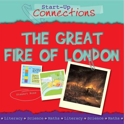 The Great Fire of London by Stewart Ross