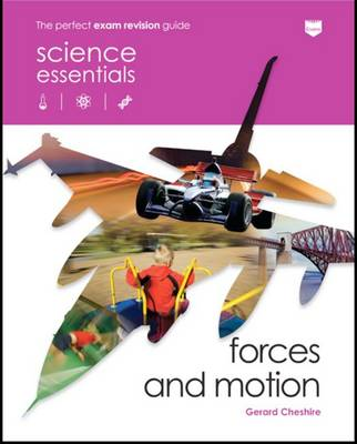 Forces and Motion by Gerard Cheshire