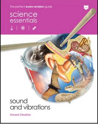 Sound and Vibrations by Gerard Cheshire