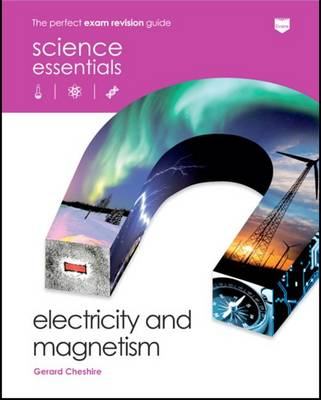 Electricity and Magnetism by Gerard Cheshire