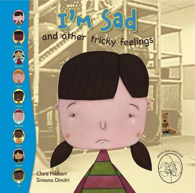 I'm Sad! and Other Tricky Feelings by Clare Hibbert