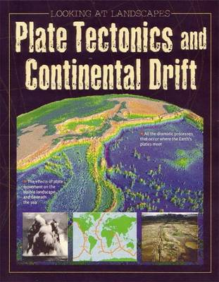 Plate Tectonics and Continental Drift by John Edwards