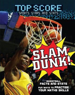 Slam Dunk! by Mark Woods, Ruth Owen