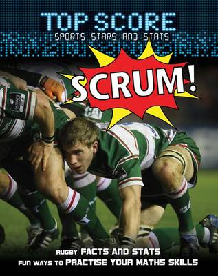 Scrum! by Mark Woods, Ruth Owen