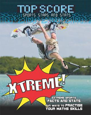 Xtreme! by Mark Woods, Ruth Owen