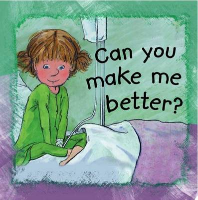 Can You Make Me Better? by Anna De Bode