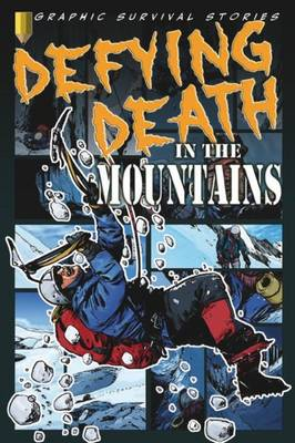 Defying Death in the Mountains by Rob Shone