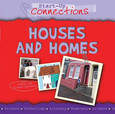 Houses and Homes by Louise Spilsbury, Richard Spilsbury