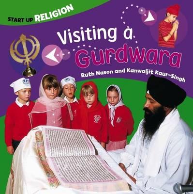 Visiting a Gurdwara by Kanwaljit Kaur-Singh, Ruth Nason