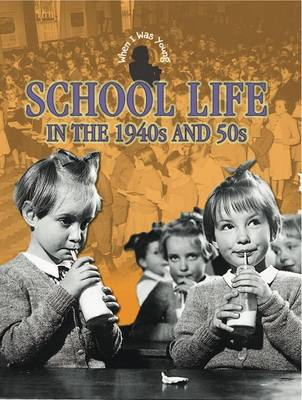 School Life in 1940s and 50s by Faye Gardner
