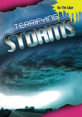 Terrifying Storms by Jim Pipe
