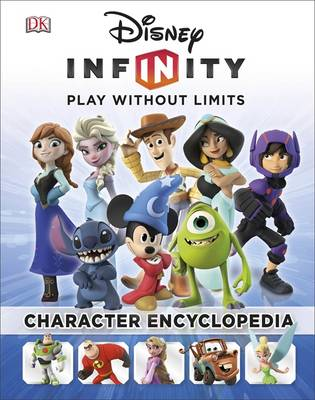 Disney Infinity Character Encyclopedia by DK