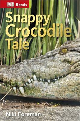 Snappy Crocodile Tale by Niki Foreman