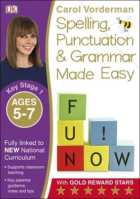 Made Easy Spelling, Punctuation and Grammar - KS1 by Carol Vorderman