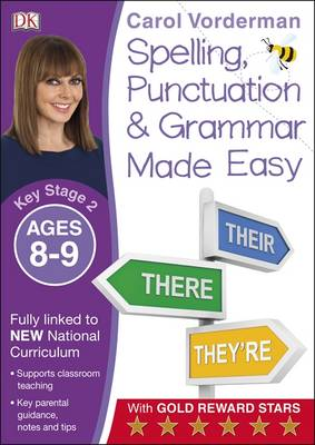 Made Easy Spelling, Punctuation and Grammar (KS2) by Carol Vorderman