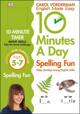 10 Minutes a Day Spelling Fun by Carol Vorderman