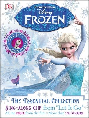 Disney Frozen the Essential Collection by DK