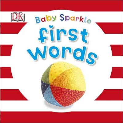 Baby Sparkle: First Words by DK
