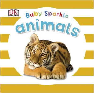 Baby Sparkle Animals by DK