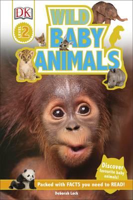 Wild Baby Animals by DK