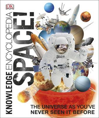 Knowledge Encyclopedia: Space! by DK