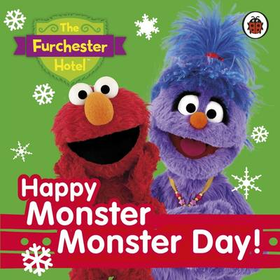 The Furchester Hotel: Happy Monster Monster Day! by